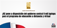 JCE pone a disposición del gobierno central 9 mil laptops para el programa de educación a distancia y virtual